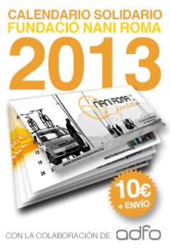 «Calendario Solidario Fundació Nani Roma 2013»